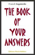 The book of your answers - Franck Izquierdo - Éditions Plessis-Bellière